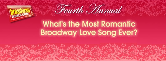 BWW's 4th What's The Most Romantic Broadway Love Song Ever? 2009 Adds From Mathis to Menzel to Perez to Prince