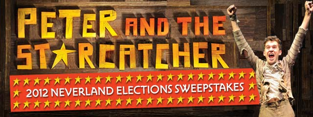 Cast Your Vote in the PETER AND THE STARCATCHER Neverland Elections & Enter to Win a Personalized Prize Pack!