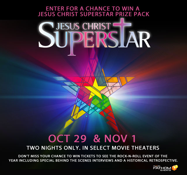 Enter for a Chance to Win a JESUS CHRIST SUPERSTAR Prize Pack!
