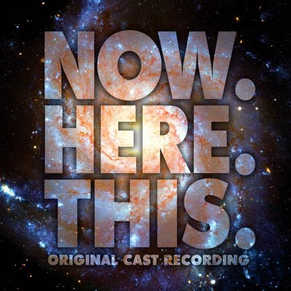 Photo Flash: NOW. HERE. THIS. Cast Album Art Released!