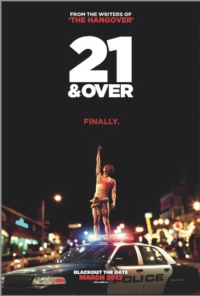 Photo Flash: Official Poster for 21 & OVER Just Released