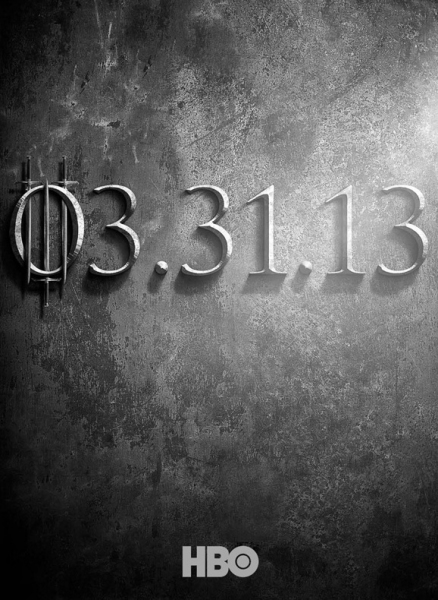 Photo Flash: Teaser Poster for Season 3 of HBO's GAME OF THRONES