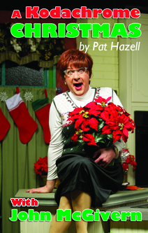 Earlene Hoople Returns to Next Act Theatre in A KODACHROME CHRISTMAS, 12/12-31