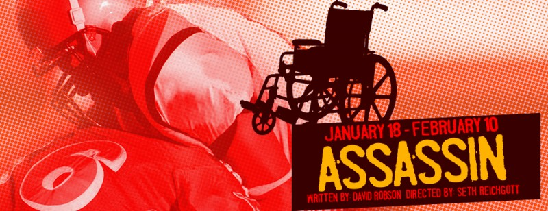 InterAct Theatre Presents David Robson's ASSASSIN, 1/18-2/10