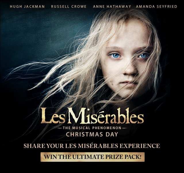 Last Chance to Enter the LES MIS Essay Contest & Win the Ultimate Fan Prize Pack!