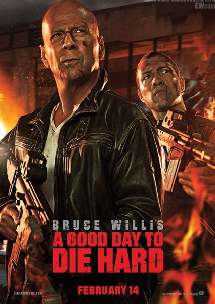 Photo Flash: New Poster Revealed for  A GOOD DAY TO DIE HARD