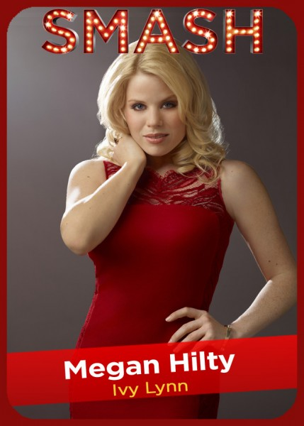 SMASH Character Card - Megan Hilty as Ivy Lynn