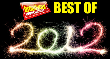 Best of 2012 - A Year in the Life of BroadwayWorld - 2012 Flip Book!