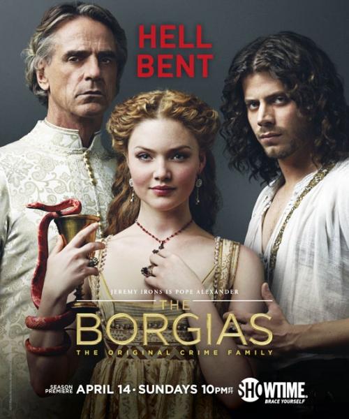 Photo Flash: First Look - Key Art for Showtime's THE BORGIAS - Season 3