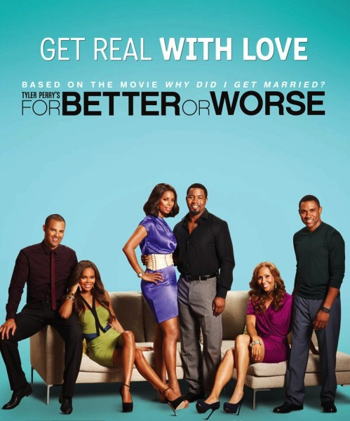 OWN Nabs Tyler Perry's FOR BETTER OR WORSE, Orders Third Season