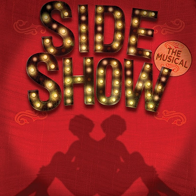 SIDE SHOW at Kennedy Center