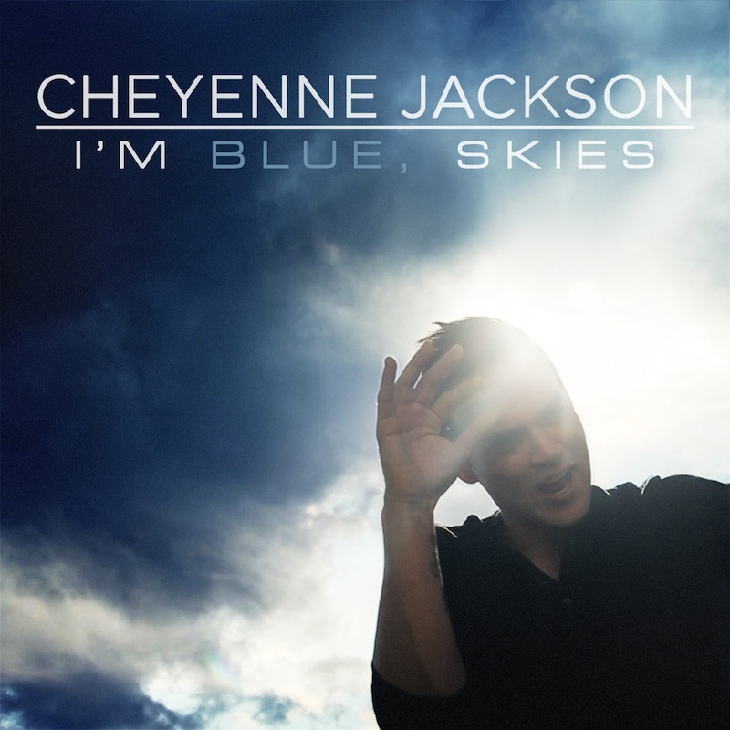 BWW CD Review: Cheyenne Jackson's I'M BLUE, SKIES Will Make You Get Up and Dance