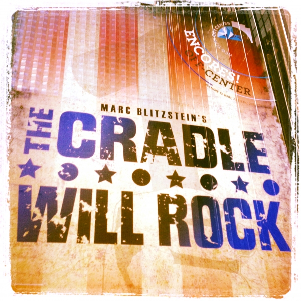 Theatre Marquee for the Opening Night of ''The Cradle Will Rock'' , New York City Center''s new Encores! Off-Center Series.