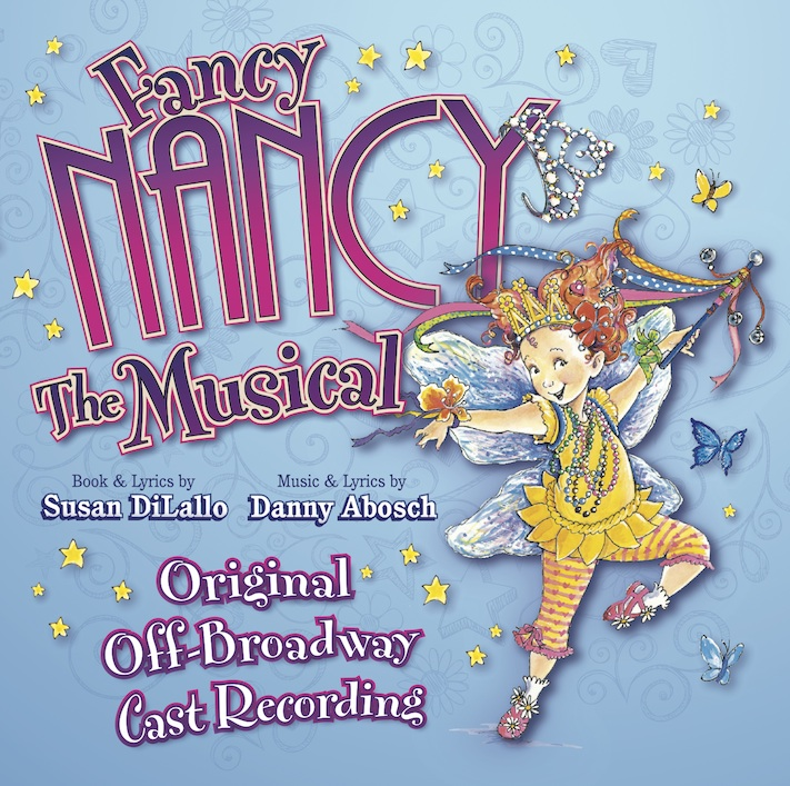 BWW CD Reviews: FANCY NANCY THE MUSICAL (Off-Broadway Cast Recording) is Bright, Bubbly, and Forgettable