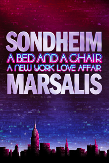 Tickets Now On Sale For Sondheim & Marsalis's A BED AND A CHAIR