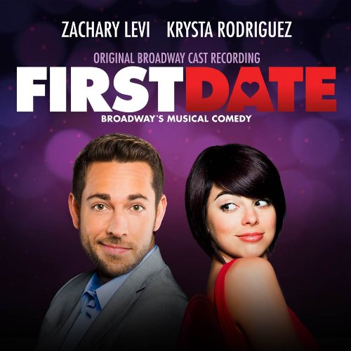 FIRST DATE Cast Recording Now Available For Pre-Order, Out 10/22