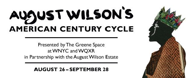 Wilson Cycle JOE TURNER'S COME AND GONE Live Webcast Airs 9/4