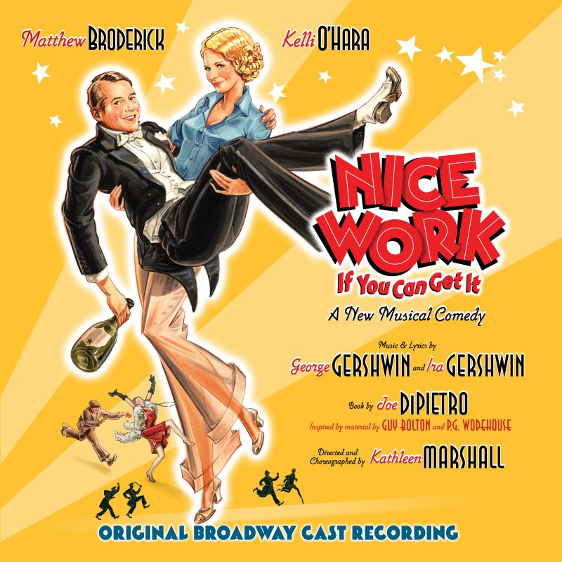 BWW CD Reviews: NICE WORK IF YOU CAN GET IT (Original Broadway Cast) is Decadently Schmaltzy