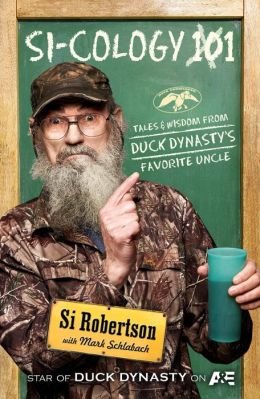 Top Reads: DUCK DYNASTY's Si Robertson Tops New York Times' Nonfiction List with SI-COLOGY 1, Week Ending 9/22