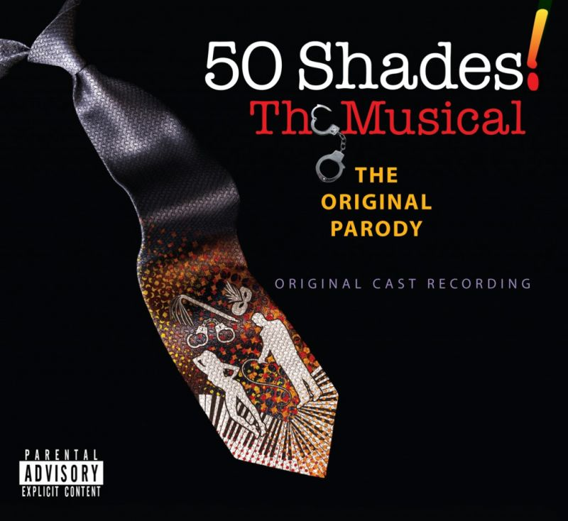 50 SHADES! THE MUSICAL Original Cast Recording Now Available