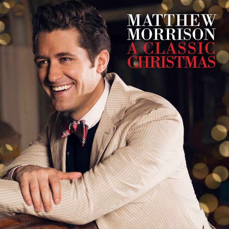 Matthew Morrison Announces Holiday EP, A CLASSIC CHRISTMAS, Out 11/19