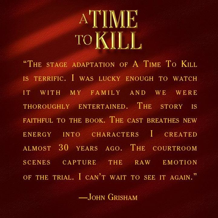 John Grisham Offers Approval Of 'Terrific' TIME TO KILL Stage Adaptation