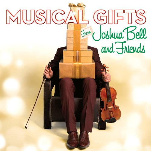 Joshua Bell's MUSICAL GIFTS With Chenoweth, Feinstein & More Now Available