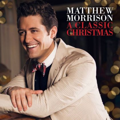 Matthew Morrison's A CLASSIC CHRISTMAS Now Available