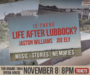 BWW Reviews: Jaston Williams & Joe Ely's LIFE AFTER LUBBOCK Shines Big and Bright