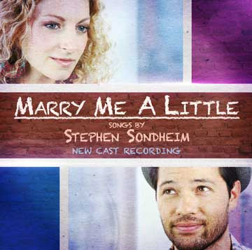 BWW CD Reviews: MARRY ME A LITTLE (New Cast Recording) Is Stirring and Beautiful
