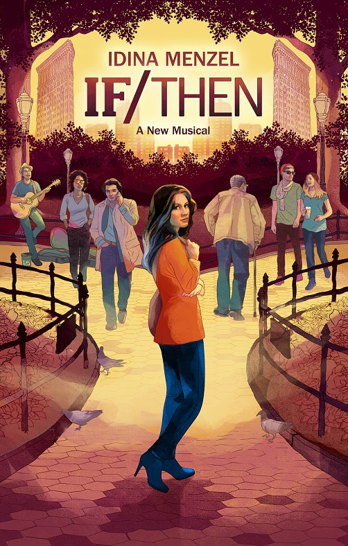 Special Fan Pre-Sale Now Available For IF/THEN Starring Idina Menzel