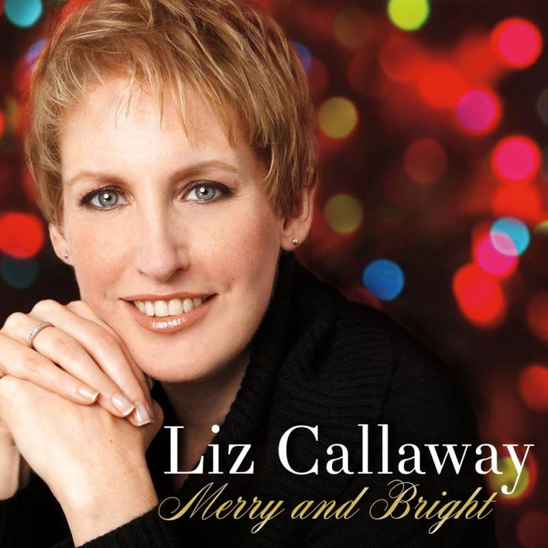 Liz Callaway's MERRY & BRIGHT Now Available