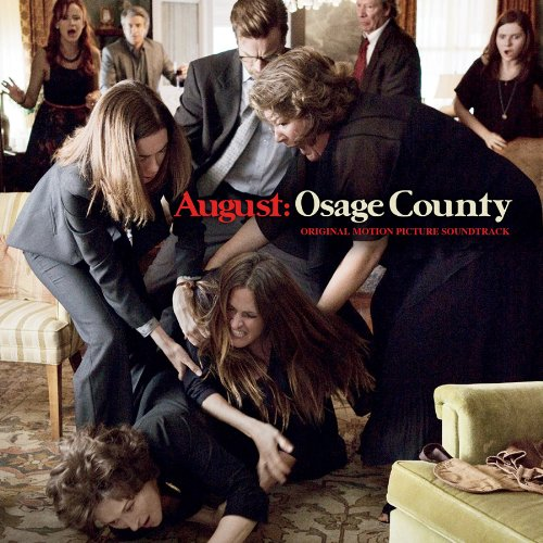 AUGUST: OSAGE COUNTY Soundtrack Now Available For Pre-Order, Out 1/7