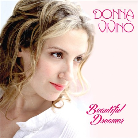 BWW CD Reviews: Donna Vivino's BEAUTIFUL DREAMER is Beautifully Zen