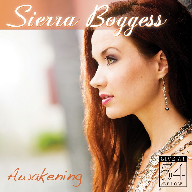 BWW CD Reviews: Sierra Boggess' AWAKENING: Live at 54 BELOW is Ebulliently Radiant