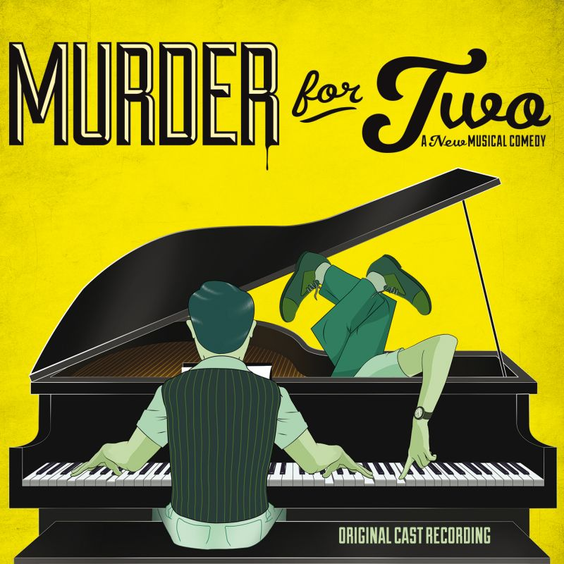 MURDER FOR TWO Original Cast Recording Now Available