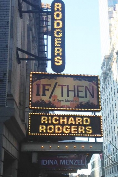 Photo Flash: First Look at the IF/THEN Broadway Marquee!