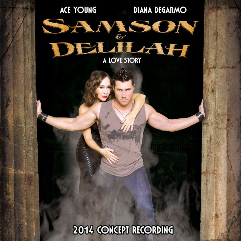 Ace Young & Diana DeGarmo In SAMSON & DELILAH Concept Recording Out Today