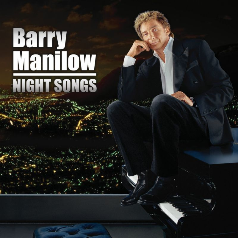 Barry Manilow's NIGHT SONGS Available For Pre-Order, Out 3/11