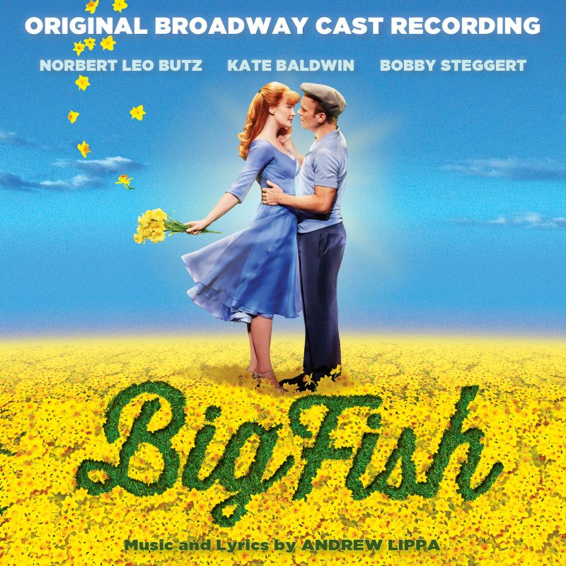 BWW CD Reviews: Broadway Records' BIG FISH (Original Broadway Cast Recording) Rides on Full Sound and Strong Vocals