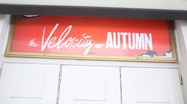 Up on the Marquee: THE VELOCITY OF AUTUMN
