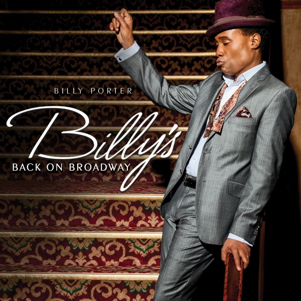 Photo Flash: First Look - Billy Porter's BILLY'S BACK ON BROADWAY Album Artwork