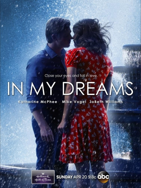 HALLMARK HALL OF FAME - ''IN MY DREAMS'' - Nick (Mike Vogel) and Natalie (Katharine McPhee) are the perfect couple, but there are a couple of things blocking their path to romantic bliss. First, they''ve never actually met, except in their dreams. Second,