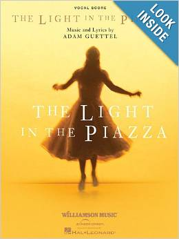 THE LIGHT IN THE PIAZZA Vocal Score Now Available
