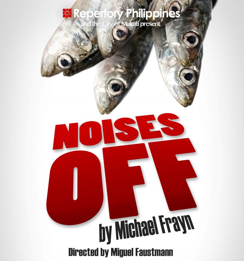 BWW Reviews: NOISES OFF by Repertory Philippines