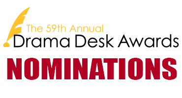 2014 Drama Desk Award Nominations - GENTLEMAN'S GUIDE Leads with 12; Followed by BRIDGES, FUN HOME, ALADDIN, ROCKY & More