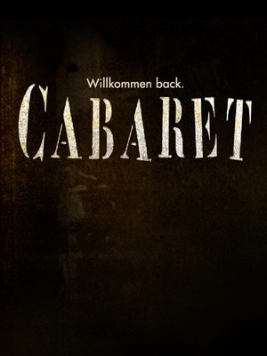 FLASH FRIDAY: Come (Back) To The CABARET!