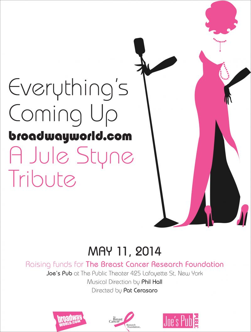 Livestream Link Now Available For EVERYTHING'S COMING UP BROADWAYWORLD.COM: A JULE STYNE TRIBUTE
