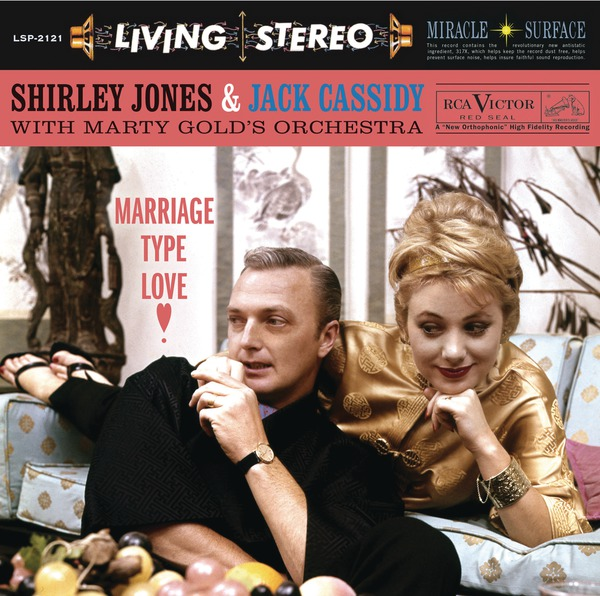 BWW CD Reviews: Shirley Jones and Jack Cassidy's MARRIAGE TYPE LOVE is Sweet Nostalgia