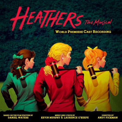BWW CD Reviews: Yellow Sound Label's HEATHERS: THE MUSICAL (World Premiere Cast Recording) Has Some Damage